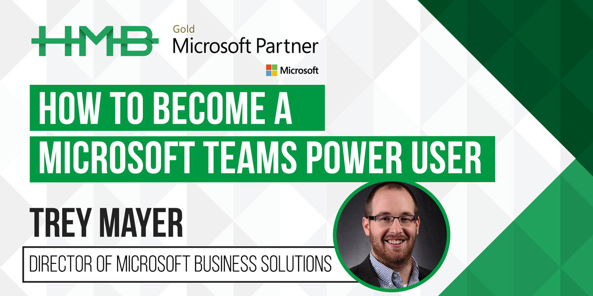 how to become microsoft teams power user
