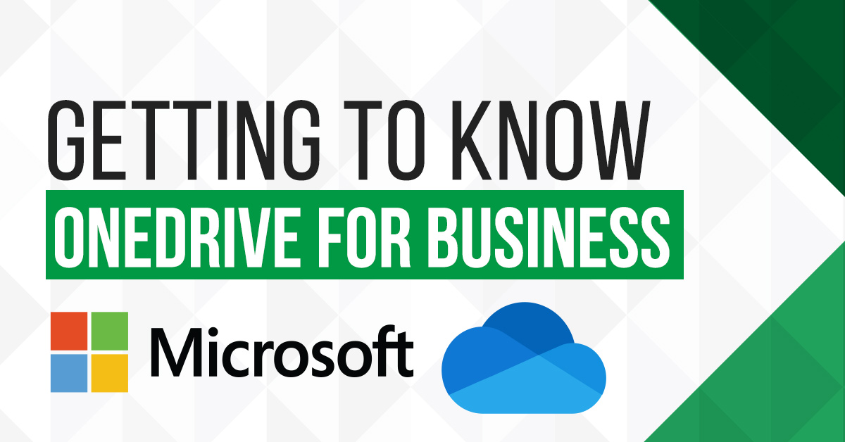 getting to know onedrive for business